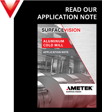AMETEK Surface Vision Application Note -  ALUMINUM COLD MILL